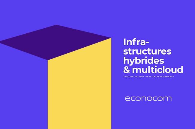 Infrastructures hybrides & multicloud : choisir sa voie vers la performance