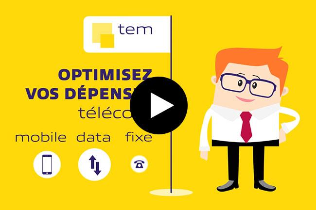 TEM : Optimisez vos d�penses & usages t�l�com