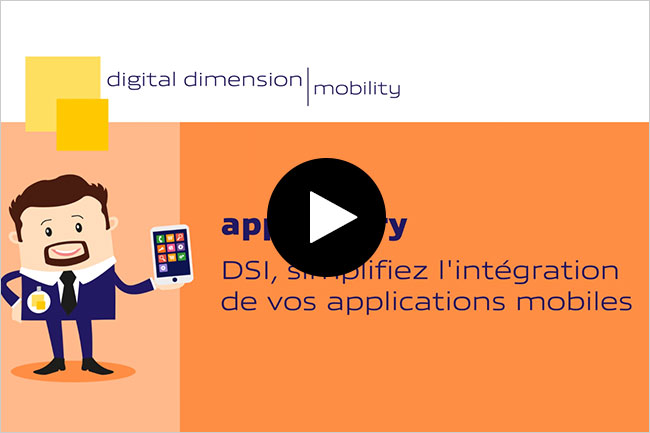 DSI, simplifiez l'int�gration de vos applications mobiles