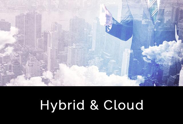 Hybrid & Cloud